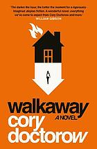 Walkaway : a novel