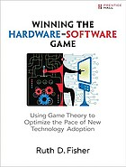 Winning the hardware-software game : using game theory to optimize the pace of new technology adoption