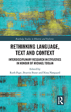 Rethinking Language, Text and Context : Interdisciplinary Research in Stylistics in Honour of Michael Toolan