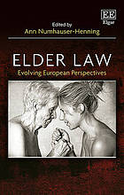 Elder law. Evolving European perspectives.