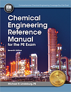 Chemical engineering reference manual : for the PE exam
