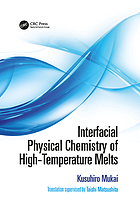 Interfacial physical chemistry of high-temperature melts