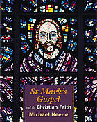 St Mark's Gospel and the Christian faith