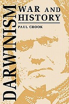Darwinism, war, and history : the debate over the biology of war from the