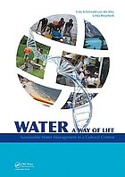 Water, a way of life : sustainable water management in a cultural context
