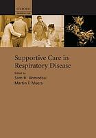 Supportive care for the respiratory patient