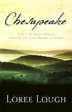 Chesapeake : love's the ageless remedy for what ails four historical couples