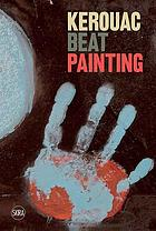 Kerouac : beat painting