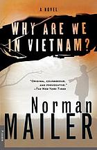 Why are we in Vietnam? : a novel