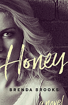 Honey : a novel