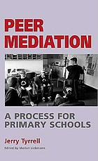 Peer mediation : a process for primary schools