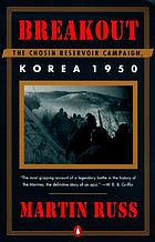 Breakout : the Chosin Reservoir campaign, Korea 1950