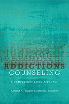 Addictions counseling : a competency-based approach