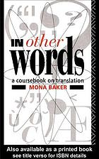 In other words : a coursebook on translation