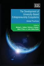 The development of university-based entrepreneurship ecosystems : global practices