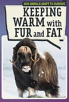 Keeping warm with fur and fat