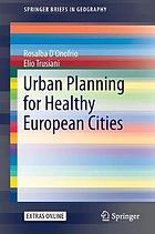 Urban planning for healthy European cities