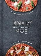 Emily : the cookbook