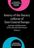 History of the literary cultures of East-Central Europe : junctures and disjunctures in the 19th and 20th centuries. Vol. II