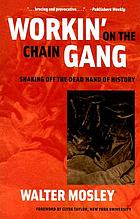 Workin' on the chain gang : shaking off the dead hand of history