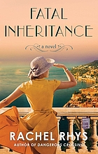 Fatal inheritance : a novel