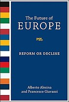 Future of europe - reform or decline.