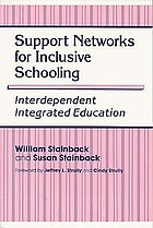 Support networks for inclusive schooling : interdependent integrated education