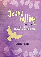 JESUS CALLING : 50 devotions to grow in your faith.