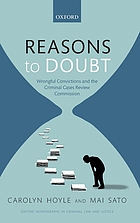 Reasons to doubt : wrongful convictions and the criminal cases review commission