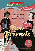 Two friends : Susan B. Anthony and Frederick Douglass and other trailblazing tales