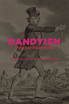 Dandyism in the age of revolution : (the art of the cut)