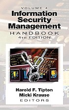 Information security management handbook. Volume 4