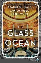 The glass ocean : a novel