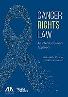 Cancer rights law : an interdisciplinary approach