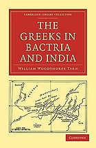The Greeks in Bactria and India