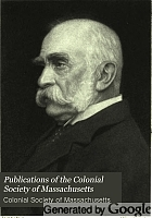Publications of the Colonial Society of Massachusetts.
