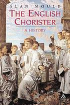 The English chorister : a history