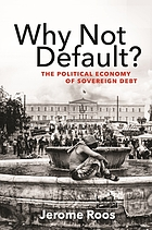 Why not default? : the political economy of sovereign debt