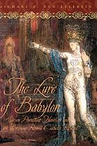 The lure of Babylon : seven Protestant novelists and Britain's Roman Catholic revival