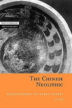 The Chinese neolithic : trajectories to early states