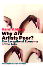Why are artists poor? : the relentless economy of the arts