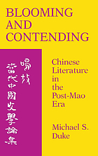 Blooming and contending : Chinese literature in the post-Mao era