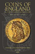 Coins of England & the United Kingdom : pre-decimal issues.