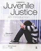 Juvenile justice : an introduction