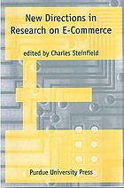 New Directions in Research on Electronic Commerce.