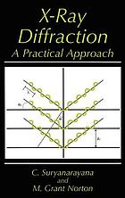 X-Ray diffraction : a practical approach