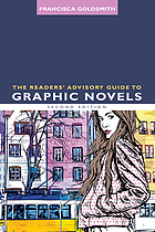 The readers' advisory guide to graphic novels