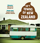 Sh*t towns of New Zealand.