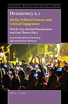Democracy 2.0 : media, political literacy and critical engagement