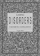 Eating disorders : a reference sourcebook